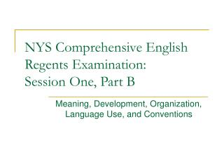NYS Comprehensive English Regents Examination: Session One, Part B