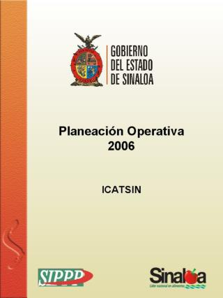 Presentaci�n del  Programa Operativo Anual de  ICATSIN 2006