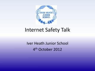 Internet Safety Talk