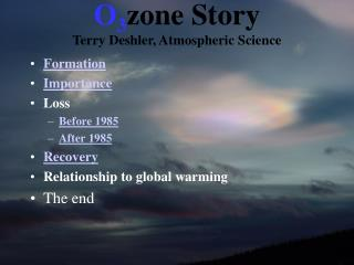 O 3 zone Story Terry Deshler, Atmospheric Science