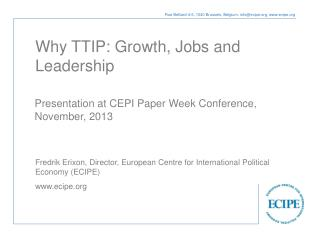 Why TTIP: Growth, Jobs and Leadership
