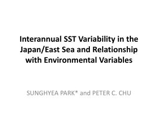 Interannual  SST Variability in the Japan/East Sea  and Relationship  with Environmental Variables