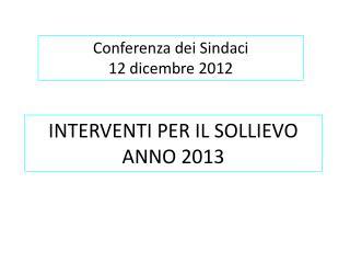 INTERVENTI PER IL SOLLIEVO ANNO 2013