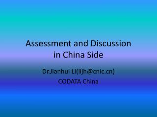 Assessment and Discussion  in China Side