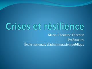 Crises et résilience