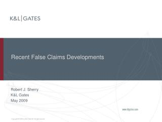 Recent False Claims Developments
