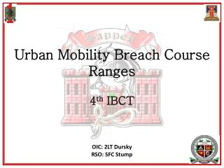 Urban Mobility Breach Course  Ranges  4th IBCT