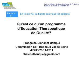 Qu'est ce qu'un programme d'Education Thérapeutique  de Qualité?