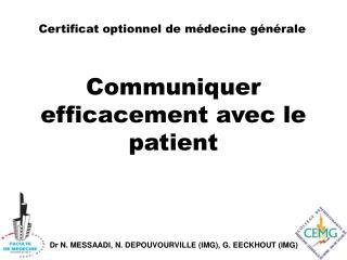 Certificat optionnel de médecine générale