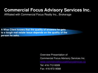 Commercial Focus Advisory Services Inc. Affiliated with Commercial Focus Realty Inc., Brokerage
