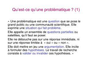 Qu�est-ce qu�une probl�matique ? (1)