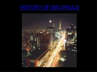 HISTORY OF SAO PAULO