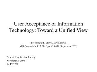 User Acceptance of Information Technology: Toward a Unified View