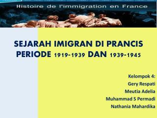 SEJARAH IMIGRAN DI  PRANCIS  PERIODE 1919-1939 DAN 1939-1945