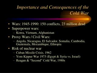 Importance and Consequences of the Cold War