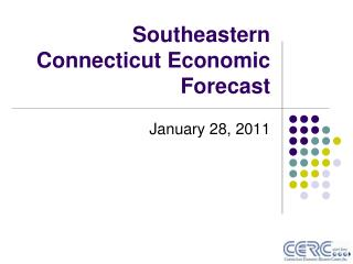 Southeastern Connecticut Economic Forecast