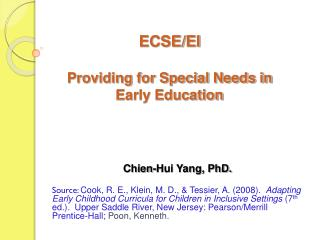 ECSE/EI  Providing for Special Needs in  Early Education