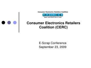 Consumer Electronics Retailers Coalition (CERC)