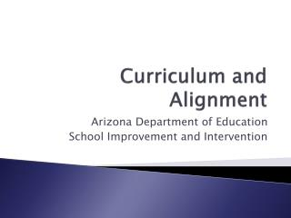 Curriculum and Alignment