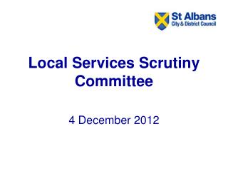 Local Services Scrutiny Committee
