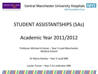 STUDENT ASSISTANTSHIPS (SAs) Academic Year 2011/2012