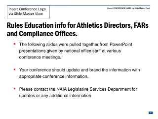 Rules Education info for Athletics Directors, FARs and Compliance Offices.