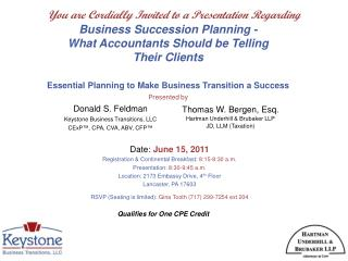 Donald S. Feldman  Keystone Business Transitions, LLC CExP ™,  CPA, CVA, ABV, CFP ™