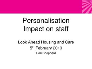 Personalisation  Impact on staff