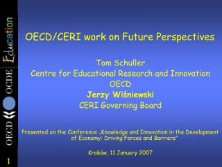 Tom Schuller Centre for Educational Research and Innovation OECD Jerzy Wi?niewski