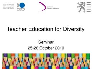 Teacher Education for Diversity