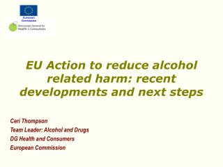EU Action to reduce alcohol related harm: recent developments and next steps