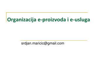 Organizacija e-proizvoda i e-usluga