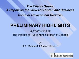 A presentation for The Institute of Public Administration of Canada by