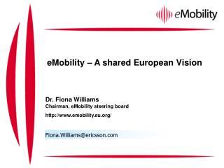 eMobility – A shared European Vision