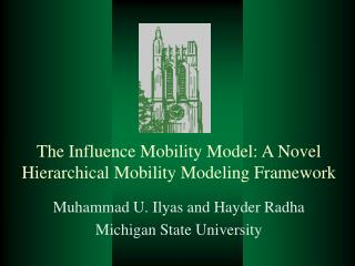 The Influence Mobility Model: A Novel Hierarchical Mobility Modeling Framework