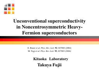 Unconventional superconductivity in Noncentrosymmetric Heavy-Fermion superconductors