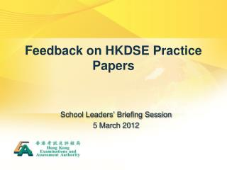 Feedback on HKDSE Practice Papers