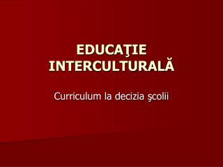 EDUCA ? IE INTER CULTURAL ?