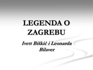 LEGENDA O ZAGREBU