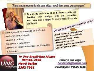 Reserve sua vaga:  bonitamds@hotmail informa��es: 9 8923 1546