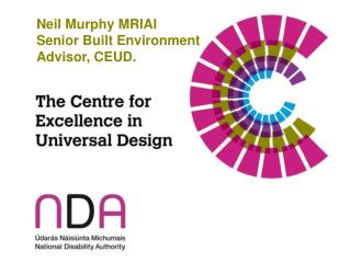 Neil Murphy MRIAI Senior Built Environment Advisor, CEUD.