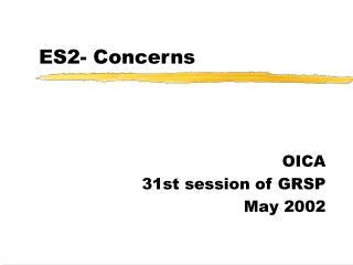 ES2- Concerns