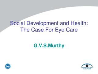 Social Development and Health:  The Case For Eye Care