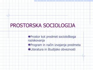 PROSTORSKA SOCIOLOGIJA