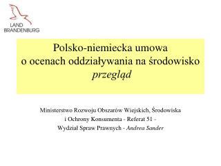 Polsko-niemiecka umowa  o ocenach oddziaływania na środowisko przegląd