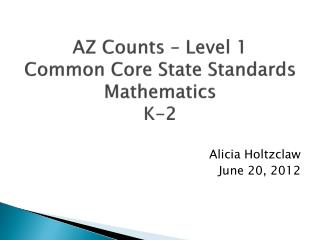 AZ Counts – Level 1 Common Core State Standards Mathematics K-2