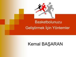 Basketbolunuzu Geliştirmek İçin Yöntemler