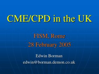 CME/CPD in the UK