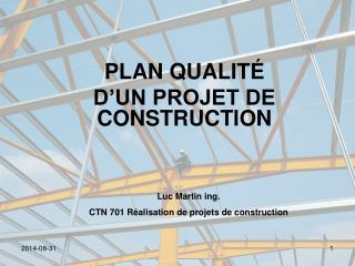PLAN QUALITÉ D'UN PROJET DE CONSTRUCTION