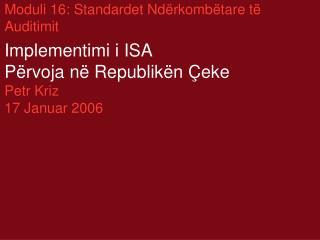 Moduli 16: Standardet Ndërkombëtare të Auditimit